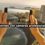 moviles-profesionales-con-camara