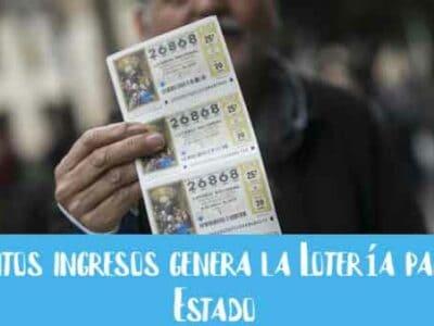 cuantos ingresos genera la loteria al estado